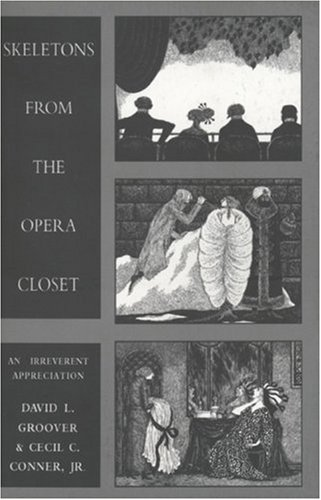 9781559211048: Skeletons from the Opera Closet: An Irreverent Appreciation