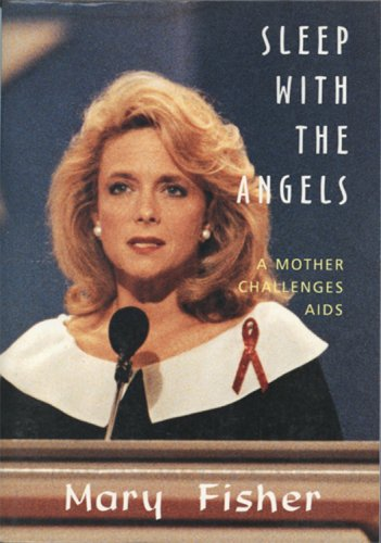 9781559211055: Sleep With the Angels: A Mother Challenges AIDS