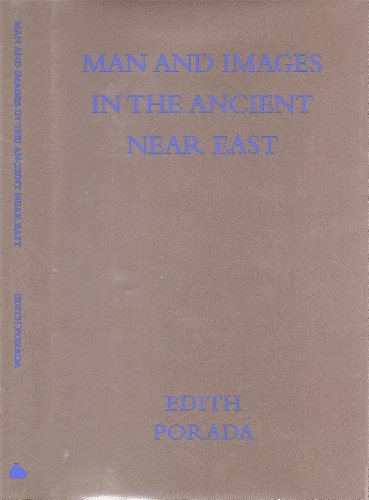 Man and Images in the Ancient Near East ( Anshen Transdisciplinary Lectureships in Art, Science, ...