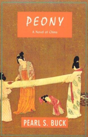 9781559211680: Peony: A Novel of China