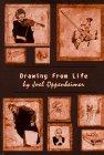 Drawing from Life: Oppenheimer, Joel;Bertholf, Robert J.;Landrey, David;Asphodel Press