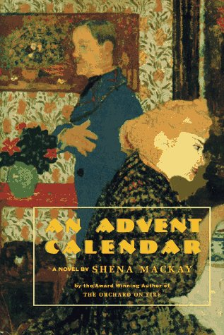 9781559212113: An Advent Calendar: a Novel