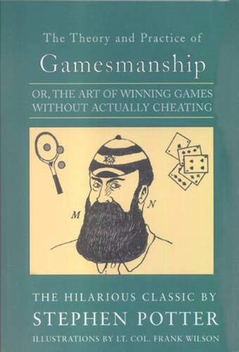 9781559212236: The Theory and Practice of Gamesmanship, or the Art of Winning Games without Actually Cheating