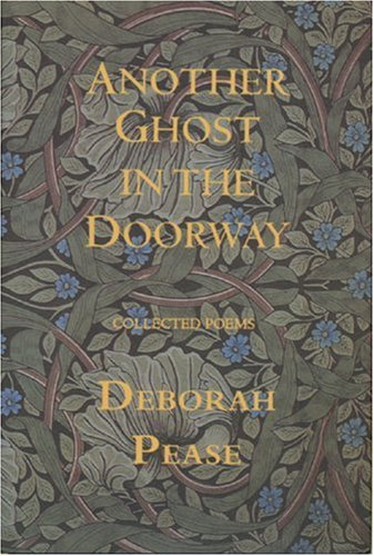 Another Ghost in the Doorway: Pease, Deborah