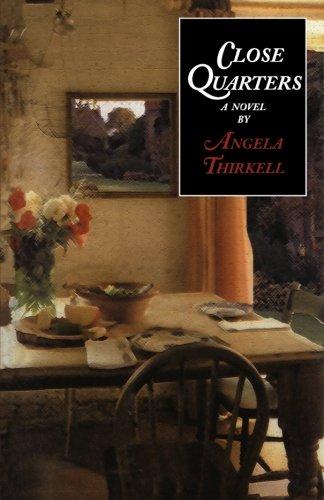 Close Quarters (Angela Thirkell Barsetshire Series): Thirkell, Angela