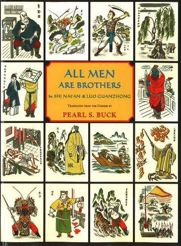 All Men Are Brothers: Shi Nai'an; Luo Guanzhong