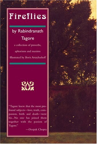 9781559213158: Fireflies: a collection of proverbs, aphorisms and maxims (Rabindra Rachanavali)