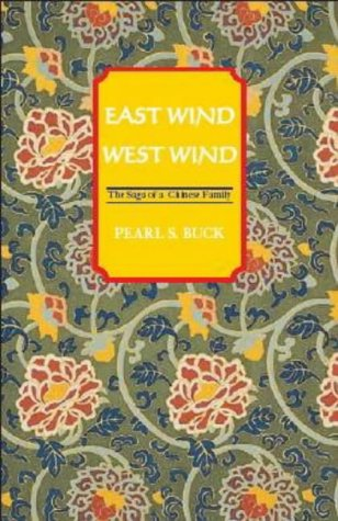 9781559213363: East Wind: West Wind (Oriental Novels of Peal S. Buck Series)