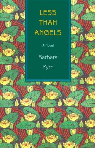 9781559213882: Less Than Angels: A Novel