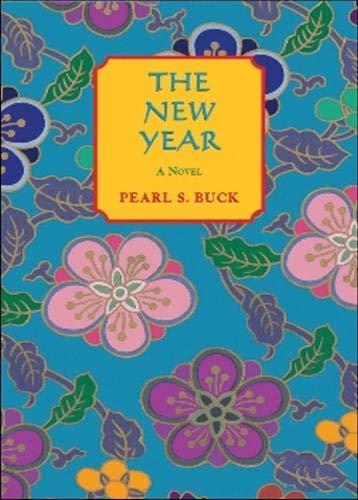 New Year: a novel: Buck, Pearl S.