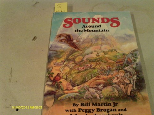 9781559243605: Sounds Around the Mountain (Bill Martin's Sounds of Language readers)