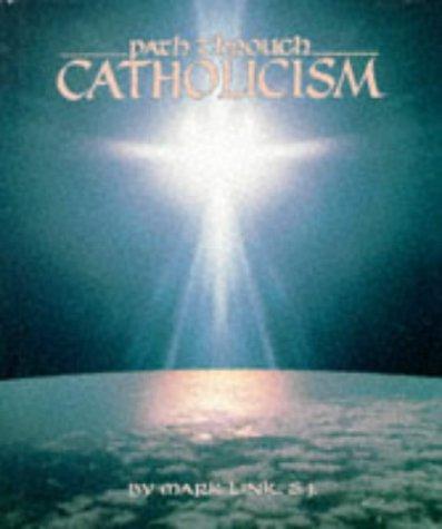 9781559245432: Path Through Catholicism