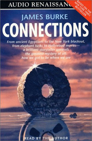 Connections, audio version: James Burke