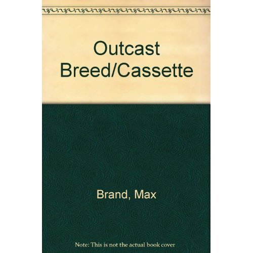 Outcast Breed: Brand, Max