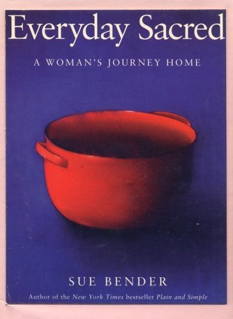 9781559273664: Everyday Sacred: A Woman's Journey Home