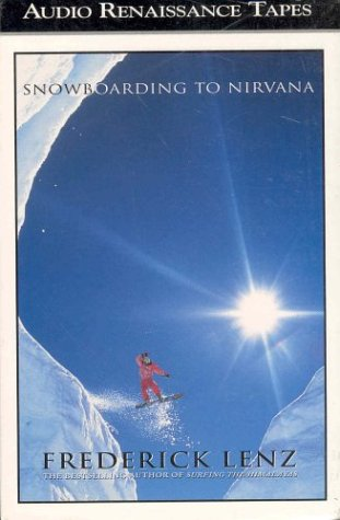 Stock image for Snowboarding to Nirvana. [audiobook] for sale by Sara Armstrong - Books