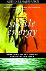 9781559274838: Subtle Energy: Awakening to Unseen Forces in Our Lives