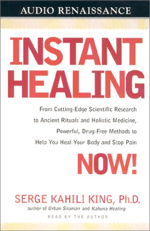 9781559276207: Instant Healing: Mastering the Way of the Hawaiian Shaman Using Words, Images, Touch, and Energy