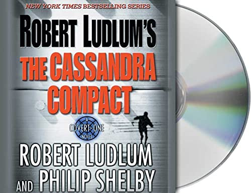 9781559276603: Robert Ludlum's The Cassandra Compact: A Covert-One Novel
