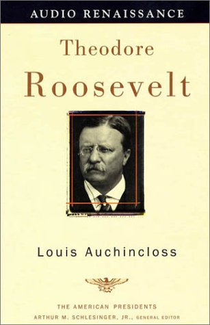 9781559277389: Theodore Roosevelt: The American Presidents Series: The 26th President, 1901-1909