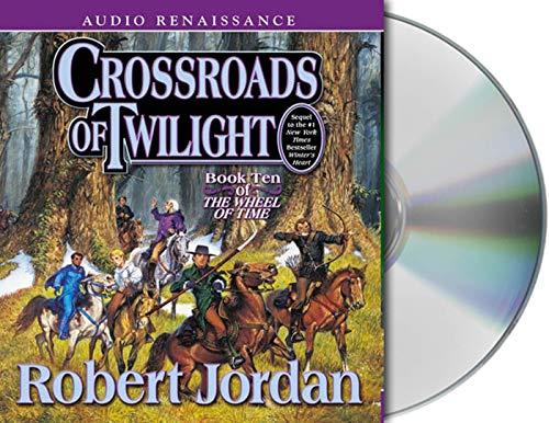 Crossroads of Twilight Format: AudioCD: Robert Jordan; Read by Kate Reading and Michael Kramer