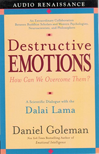 9781559278515: Destructive Emotions: How Can We Overcome Them?: A Scientific Dialogue with the Dalai Lama