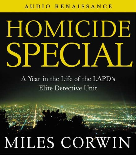 9781559278911: Homicide Special: A Year in the Life of the LAPD's Elite Detective Unit