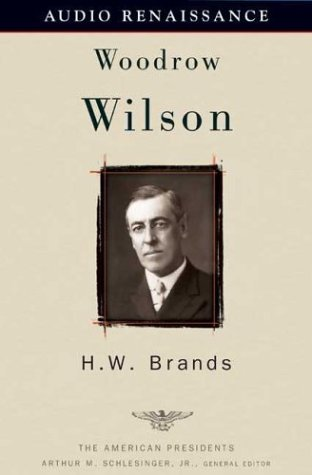 9781559279178: Woodrow Wilson: The American Presidents Series: The 28th President, 1913-1921