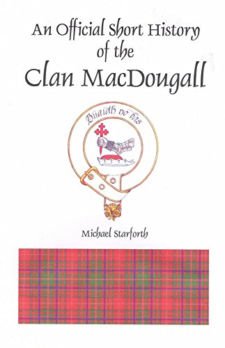 9781559323352: An Official Short History of the Clan MacDougall - revised edition