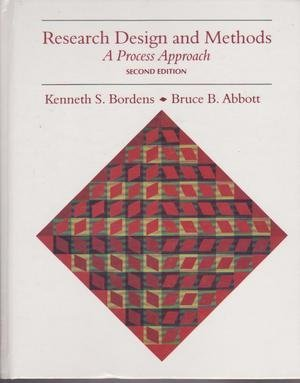 Research Design and Methods: A Process Approach: Bordens, Kenneth S.