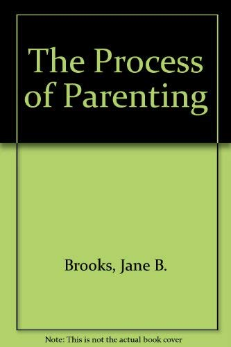9781559340137: The Process of Parenting