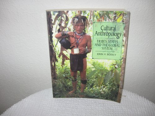 9781559340175: Cultural Anthropology Tribes States and Th