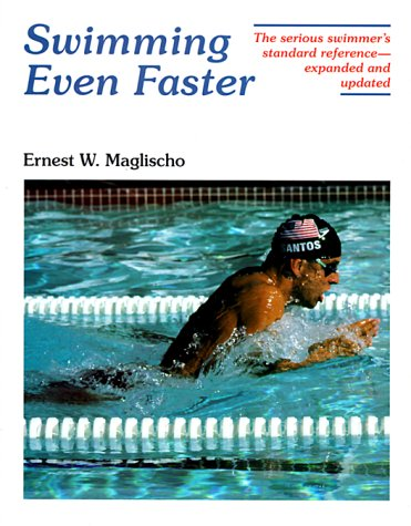 9781559340366: Swimming Even Faster