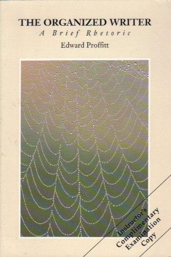 9781559341189: The Organized Writer: A Brief Rhetoric