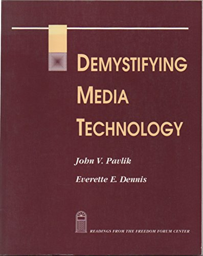 9781559341455: Demystifying Media Technology: Readings from the Freedom Forum Center