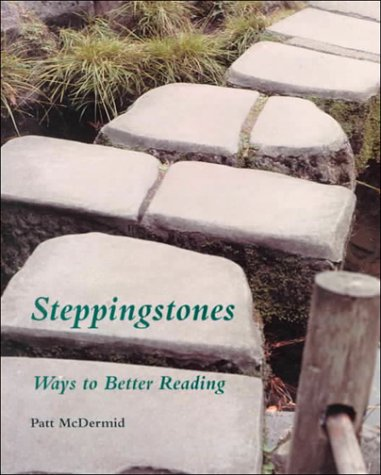 9781559341639: Steppingstones: Ways to Better Reading