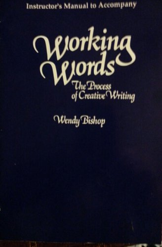 9781559341660: Working Words: Process Creative Writing: I