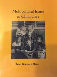 Multicultural Issues in Child Care: Janet Gonzalez-Mena