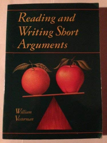 Reading and Writing Short Arguments: Vesterman