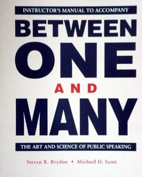 9781559342810: Between one and many: The art and science of public speaking; Instructor's Manual