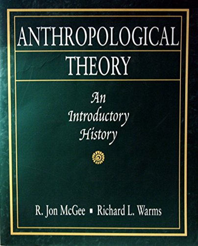 9781559342858: Anthropological Theory: An Introductory History