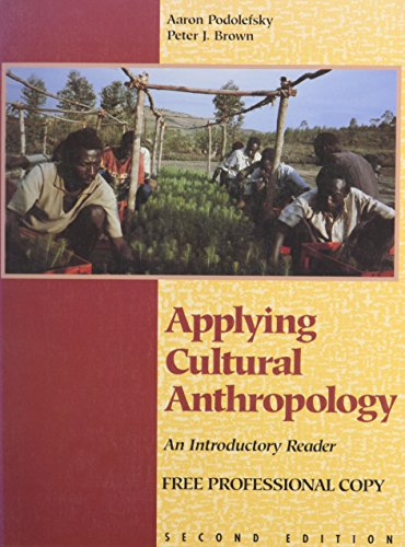 Applying Cultural Anthropology: An Introductory Reader: Brown, Peter J.;