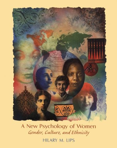 9781559343343: A New Psychology of Women: Gender, Culture, and Ethnicity