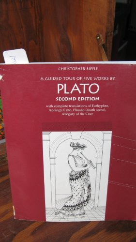 9781559343565: A Guided Tour of Five Works by Plato: With Complete Translations of Euthyphro, Apology, Crito, Phaedo (Death Scene, and