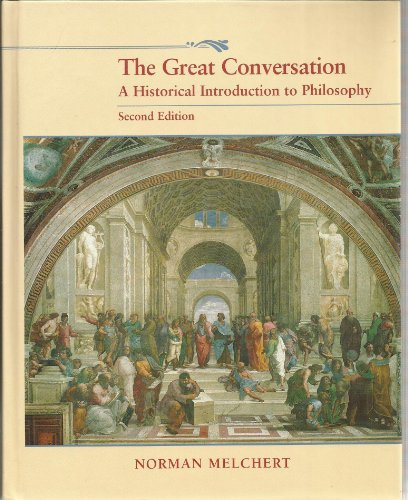9781559343602: The Great Conversation: A Historical Introduction to Philosophy