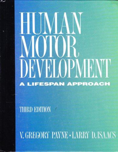 9781559343794: Human Motor Development: A Lifespan Approach