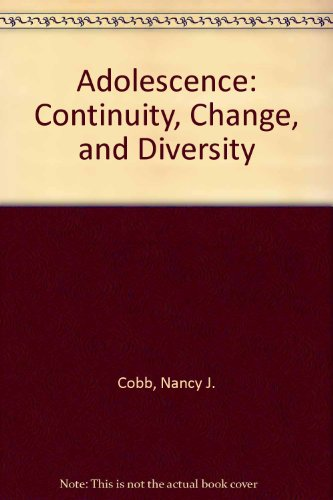 9781559343923: Adolescence: Continuity, Change, and Diversity