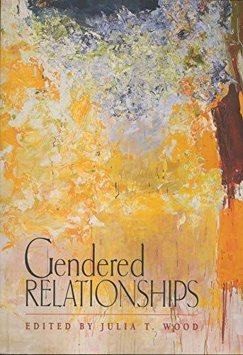 Gendered Relationships: Julia Wood