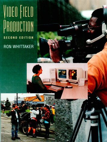 Video Field Production: Ron Whittaker