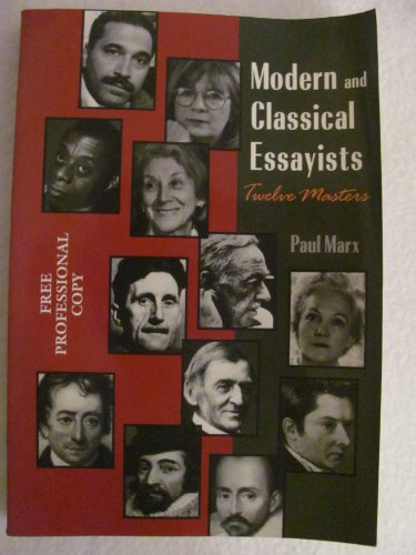 9781559344517: Modern and Classical Essayists: Twelve Masters
